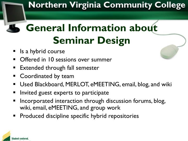 General Information about Seminar Design
