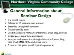general information about seminar design