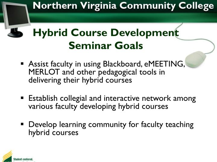 Hybrid Course Development Seminar Goals