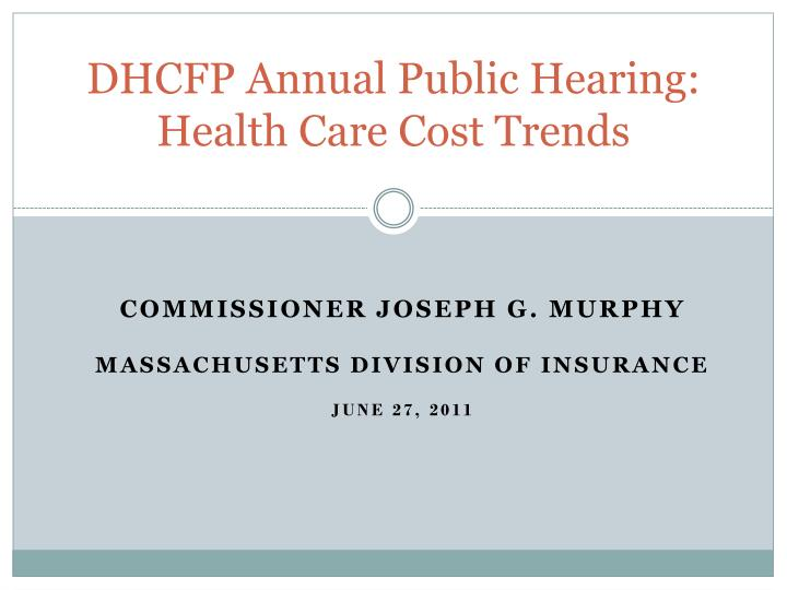 Dhcfp annual public hearing health care cost trends