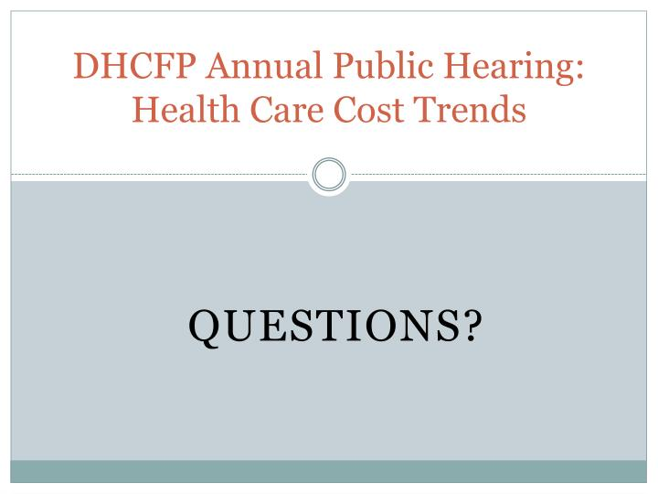DHCFP Annual Public Hearing: