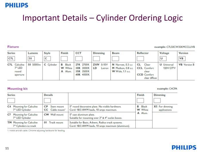 Important Details – Cylinder Ordering Logic