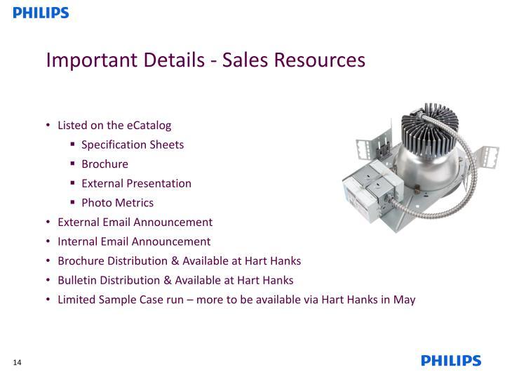 Important Details - Sales Resources