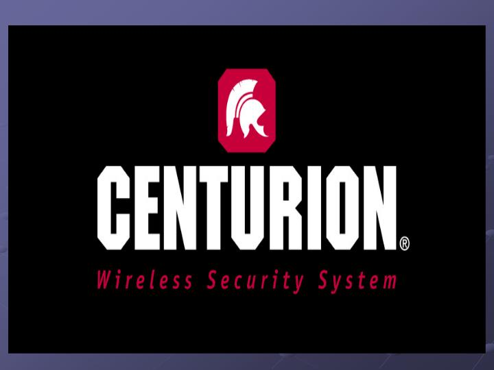 Centurion is the advanced wireless communication security system meeting the need for a more