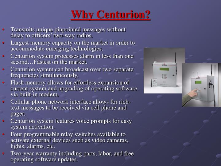 Why Centurion?