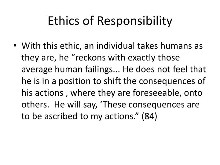 Ethics of Responsibility