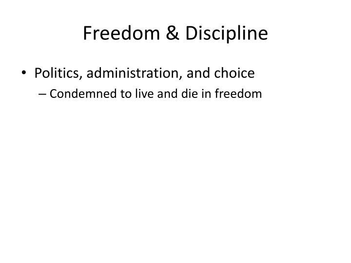 Freedom & Discipline