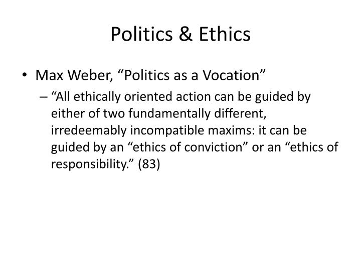 Politics & Ethics