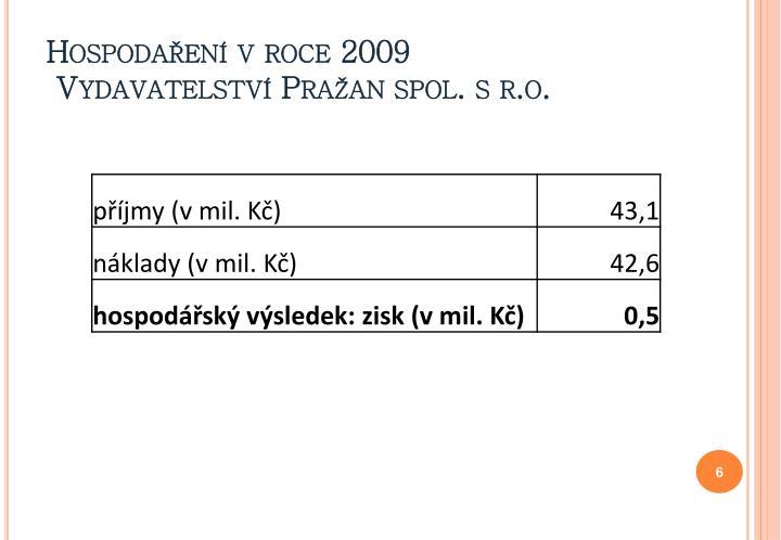 Hospodaření v roce 2009