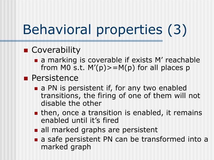 Behavioral properties (3)