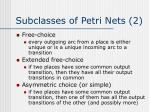subclasses of petri nets 2