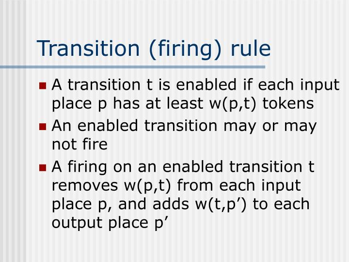 Transition (firing) rule