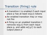 transition firing rule