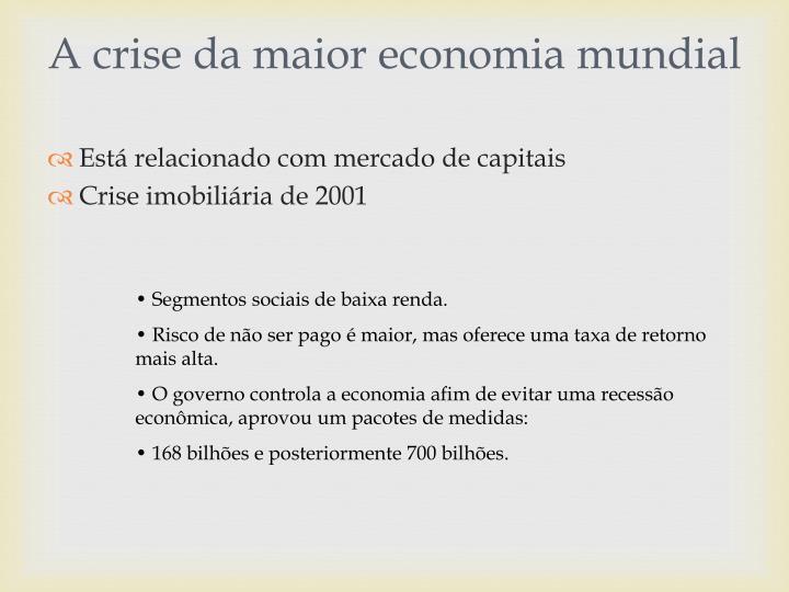 A crise da maior economia mundial