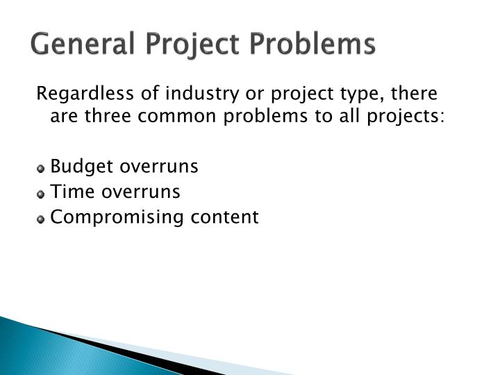General Project Problems
