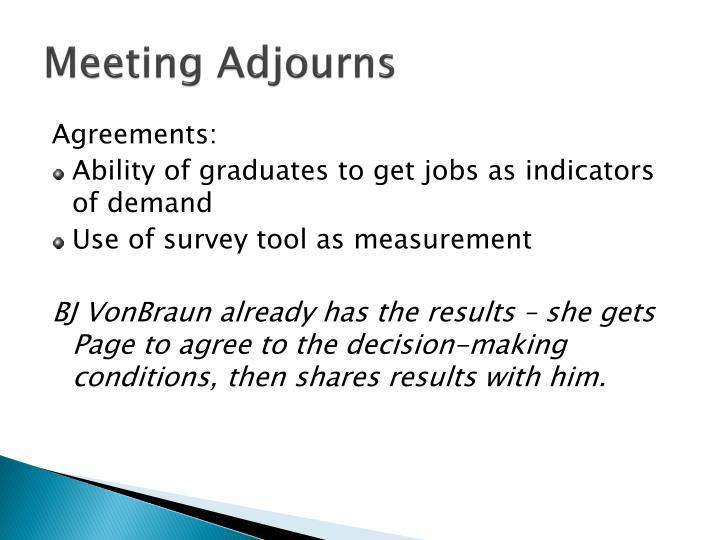 Meeting Adjourns