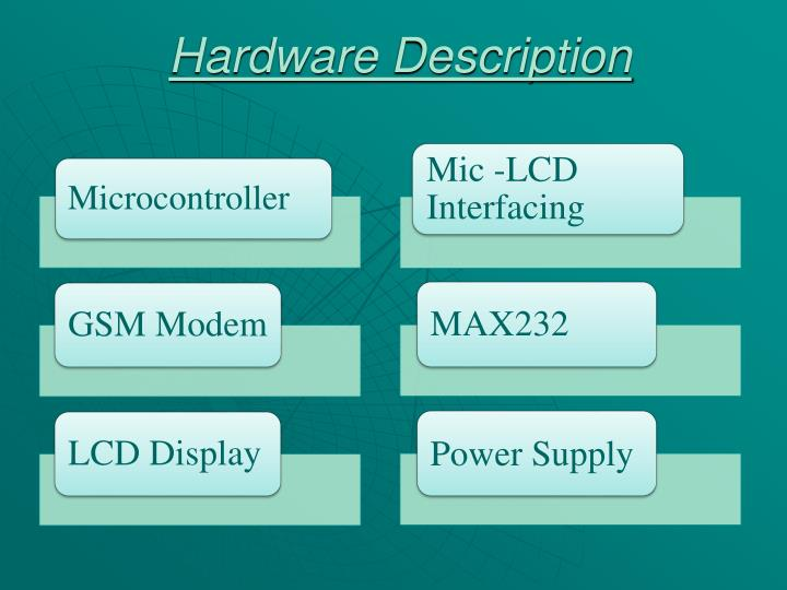 Hardware Description