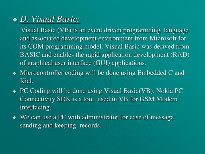 D. Visual Basic: