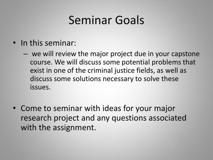 Seminar Goals