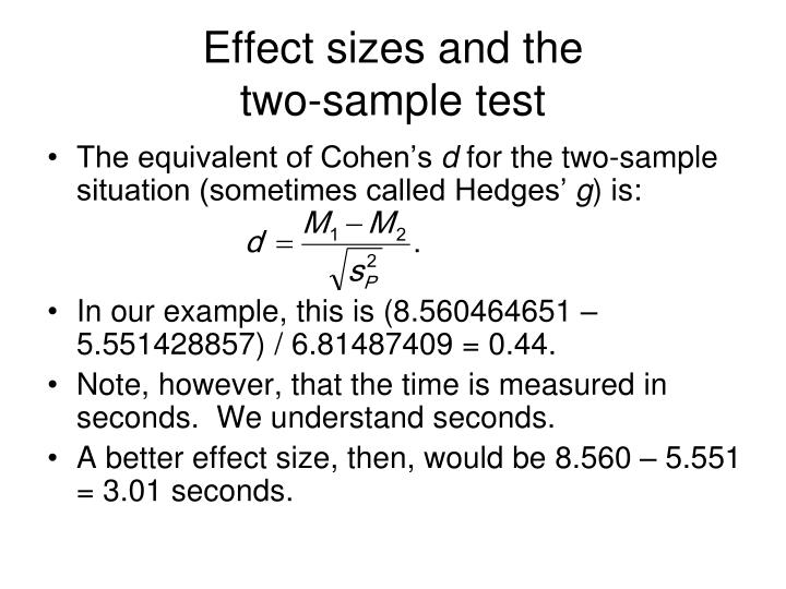 Effect sizes and the                   two-sample test