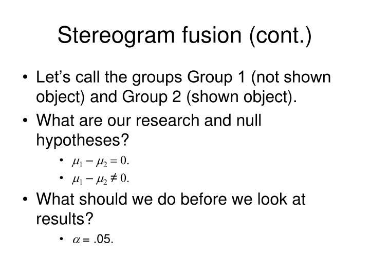 Stereogram fusion (cont.)