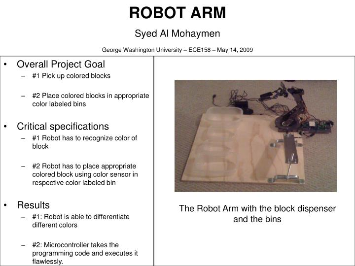 Robot arm syed al mohaymen george washington university ece158 may 14 2009