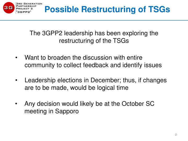 Possible restructuring of tsgs