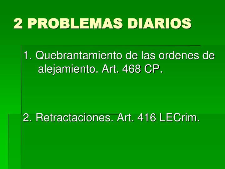 2 PROBLEMAS DIARIOS