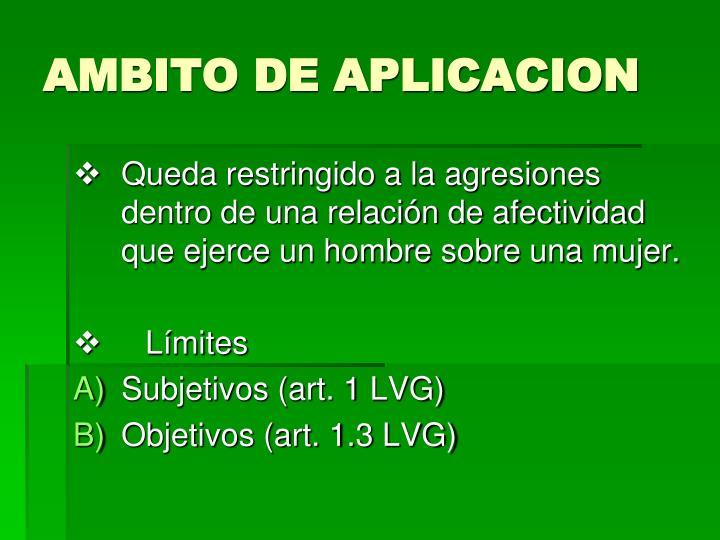 AMBITO DE APLICACION