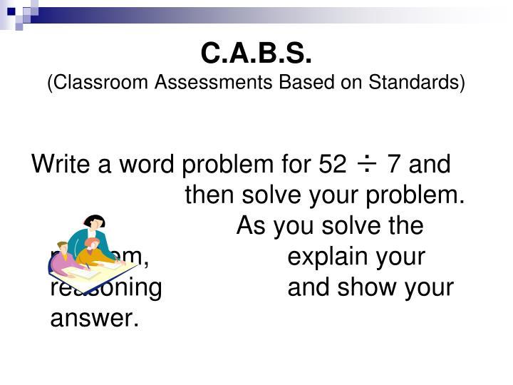 C.A.B.S.