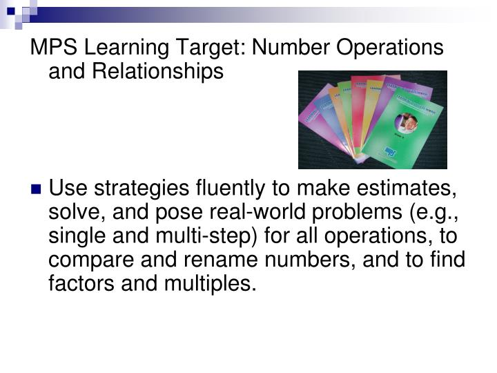 MPS Learning Target: Number Operations and Relationships