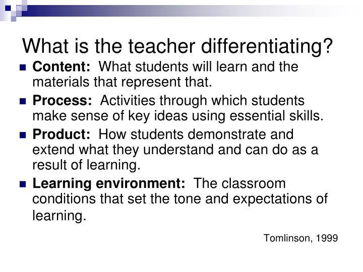 What is the teacher differentiating?