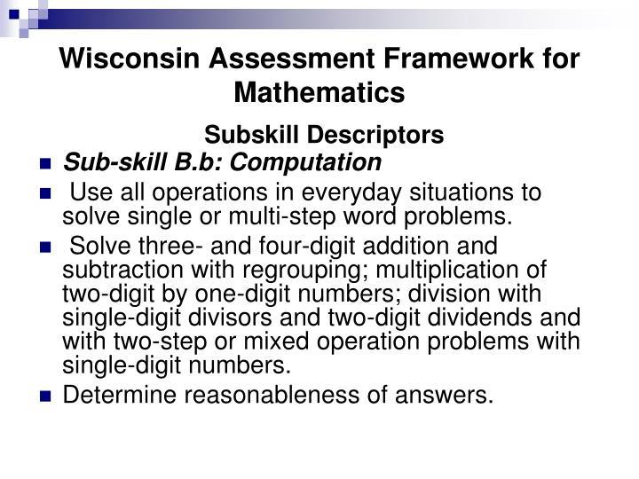 Wisconsin Assessment Framework for Mathematics