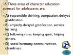 15 three areas of character education stressed for adolescents are