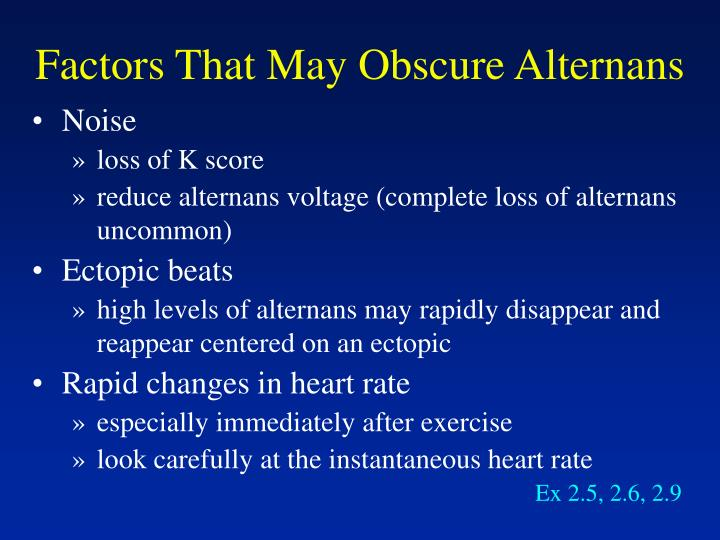 Factors That May Obscure Alternans