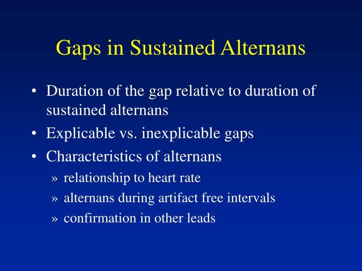 Gaps in Sustained Alternans
