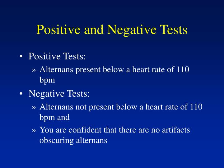 Positive and negative tests