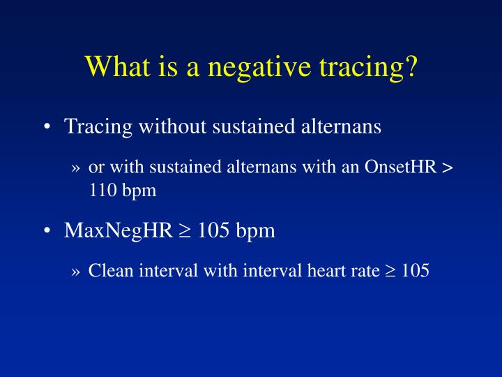 What is a negative tracing?