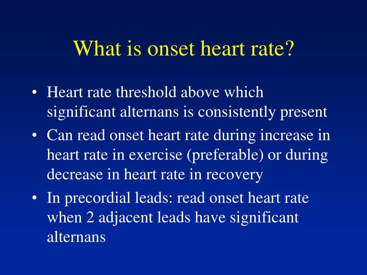 What is onset heart rate?