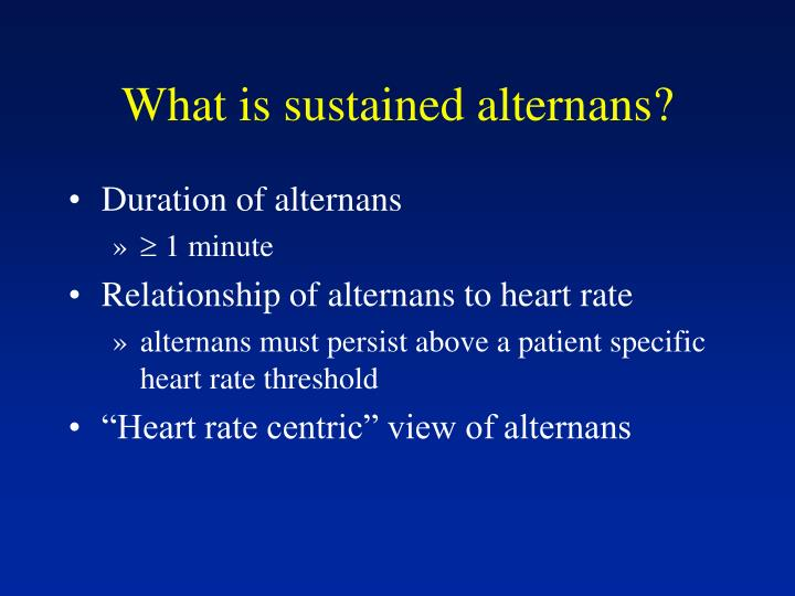 What is sustained alternans?