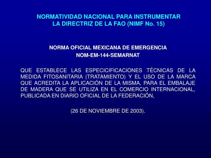 NORMATIVIDAD NACIONAL PARA INSTRUMENTAR