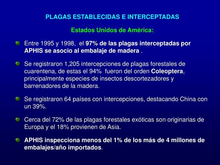 PLAGAS ESTABLECIDAS E INTERCEPTADAS