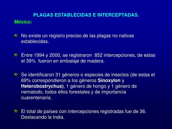 PLAGAS ESTABLECIDAS E INTERCEPTADAS.