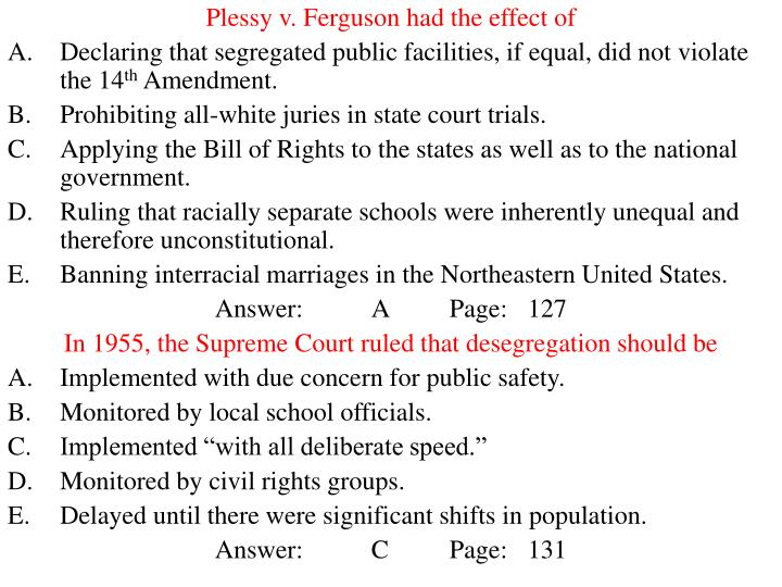 Plessy v. Ferguson had the effect of