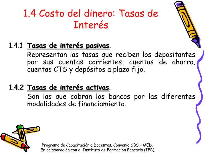 1.4 Costo del dinero: Tasas de Interés