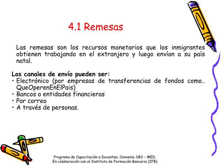 4.1 Remesas