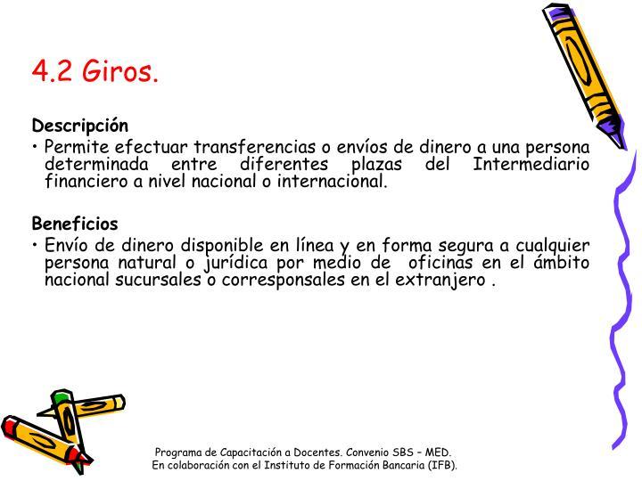4.2 Giros.