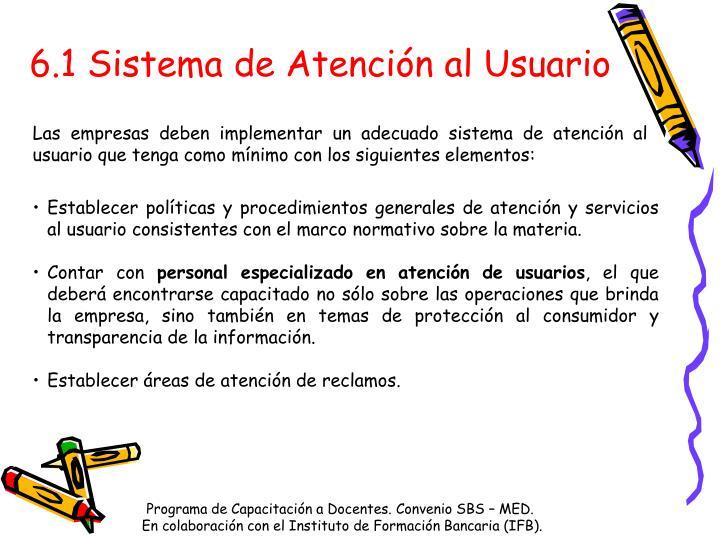 6.1 Sistema de Atención al Usuario