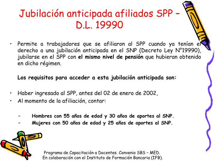 Jubilación anticipada afiliados SPP –