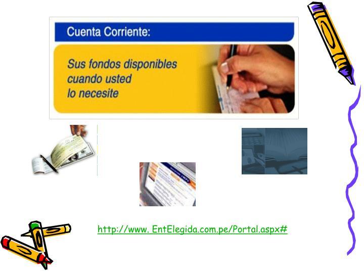 http://www. EntElegida.com.pe/Portal.aspx#